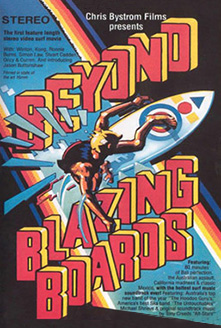 Beyond Blazing Boards