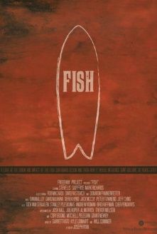 Fish: The Surfboard Documentary